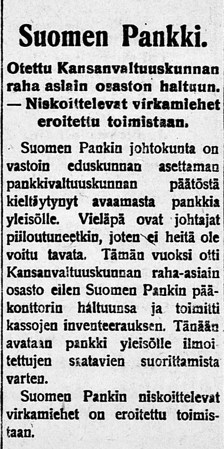 'The Financial Affairs department of the People's Delegation takes control of the Bank of Finland – Recalcitrant officials are dismissed'. Newspaper Kansan Lehti, 2 February 1918.